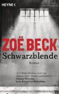 Schwarzblende von Zoe Beck